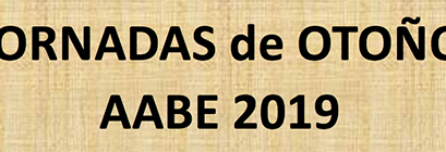 JORNADAS de OTOÑO AABE 2019 – Sábado 18 de Mayo 2019