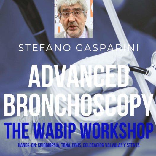 ADVANCED BRONCHOSCOPY: THE WABIP WORKSHOP (Hands-on: Criobiopsia, TBNA, EBUS, Colocación válvulas y stents)