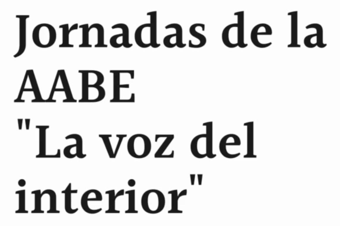 """Jornadas de la AABE """"La voz del interior"""""""